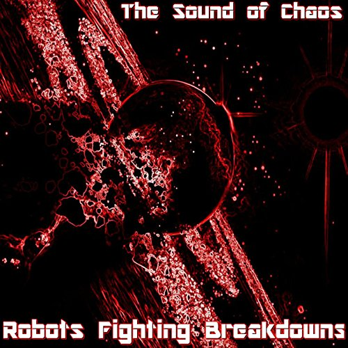 The Sound of Chaos [Explicit]