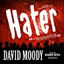 Hater (       UNABRIDGED) by David Moody Narrated by Gerard Doyle