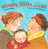 Book - Mommy, Mama and ME