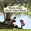 Word After Word After Word Audiobook by Patricia MacLachlan Narrated by Jenna Lamia