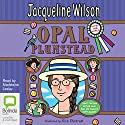 Opal Plumstead (       UNABRIDGED) by Jacqueline Wilson Narrated by Madeleine Leslay