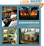 Shedworking: The Alternative Workplac...