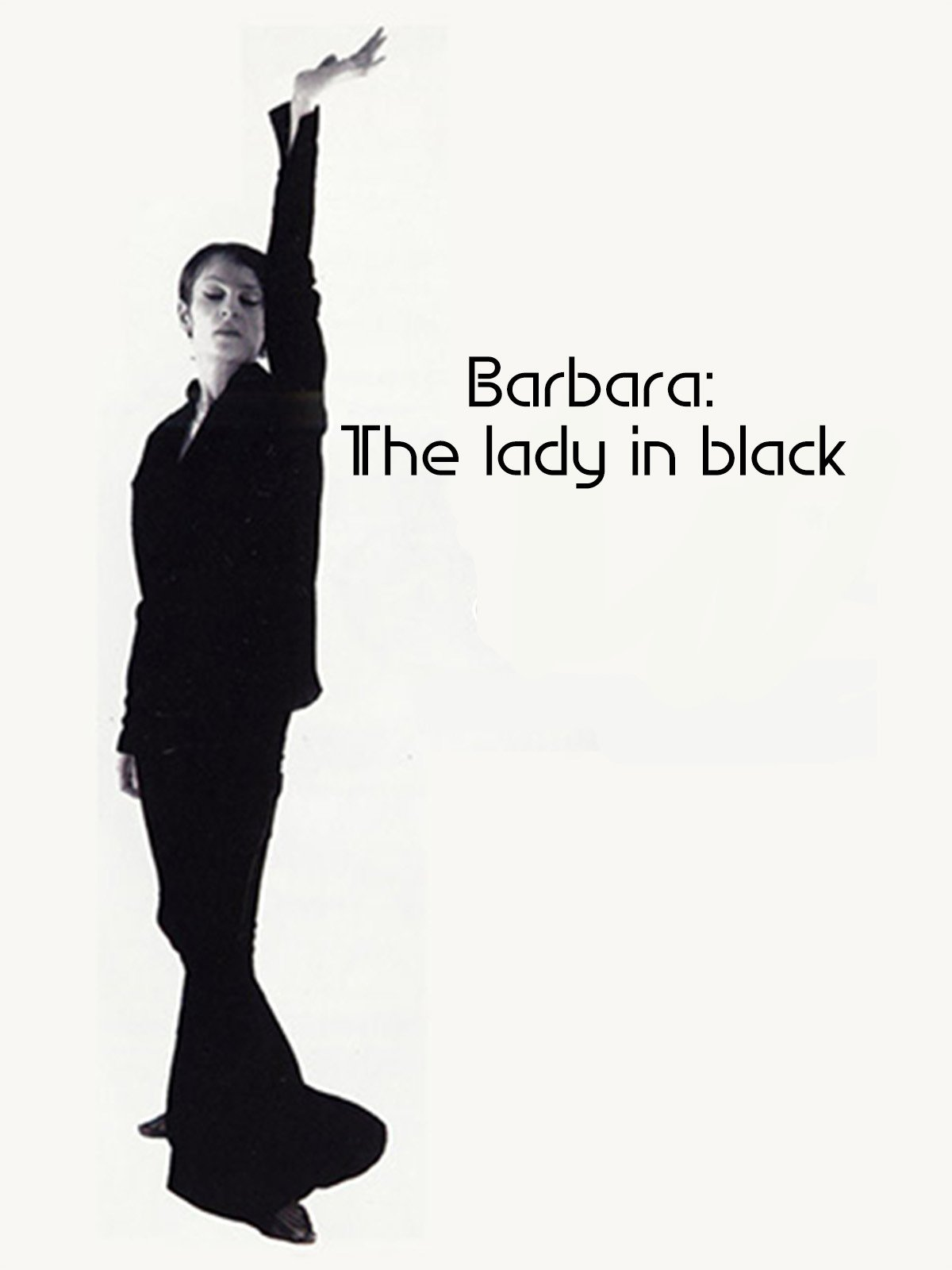 Barbara: The lady in black