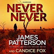 Never Never Audiobook by James Patterson Narrated by To Be Announced