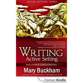 Writing Active Setting Book 2: Emotion, Conflict and Back Story (English Edition)