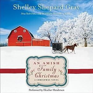 An Amish Family Christmas Audiobook