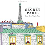 img - for Secret Paris: Color Your Way to Calm book / textbook / text book