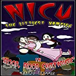 'Blood, Blood Everywhere': Nicu: The Littlest Vampire, Book 3 | Elias Zapple