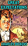 Great Expectations: By Charles Dickens(Illustrated + Unabridged + Active Contents) (English Edition)