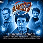 Blake's 7 - The Liberator Chronicles Volume 1 | Simon Guerrier,Nigel Fairs,Peter Anghelides