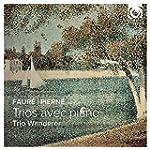 Faur�-Pierne / Trios avec Piano