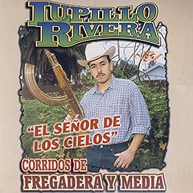 amado carrillo el señor de los cielos lupillo rivera from the album