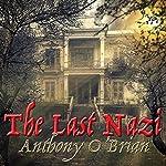 The Last Nazi | Anthony O'Brian