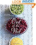 Out of the Pod: Delicious Recipes Tha...