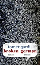 Broken German: Roman (german Edition)
