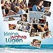 Kleine wahre Lügen (Original Motion Picture Soundtrack)