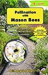 Pollination with Mason Bees: A Garden...
