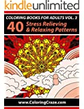 Coloring Books For Adults Volume 3: 40 Stress Relieving And Relaxing Patterns, Adult Coloring Books Series By ColoringCraze.com (Adult Coloring Books, ... Anti Stress Coloring Books For Grownups)