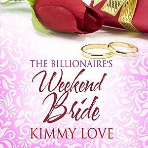 The Billionaire's Weekend Bride Audiobook