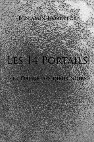 Couverture du livre Les 14 portails et l'ordre du Dieu Noir