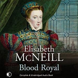 Blood Royal | [Elisabeth McNeill]