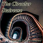 The Circular Staircase | Mary Roberts Rinehart
