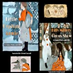 Little Orphan Annie and Billy Millers Circus-Show | James Whitcomb Riley
