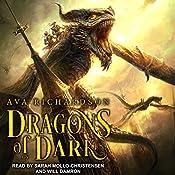 Dragons of Dark: Upon Dragon's Breath Trilogy, Book 3   Ava Richardson