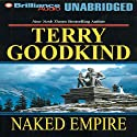 Naked Empire: Sword of Truth, Book 8 Audiobook by Terry Goodkind Narrated by Jim Bond