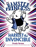 img - for Hamster Princess: Harriet the Invincible book / textbook / text book