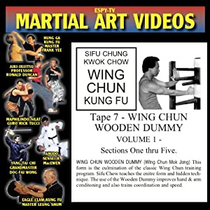 WING CHUN KUNG FU 7 - Wooden Dummy Volume 1 - Sections One thru Five
