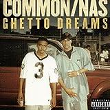Ghetto Dreams (feat. Nas) [Explicit]