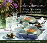 Sober Celebrations: Lively Entertaining Without the Spirits
