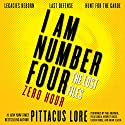 I Am Number Four: The Lost Files: Zero Hour Audiobook by Pittacus Lore Narrated by To Be Announced