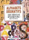 Alphabets décoratifs : dix siècles d'écriture