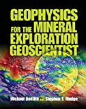 img - for Geophysics for the Mineral Exploration Geoscientist by Professor Michael Dentith (2014-04-24) book / textbook / text book