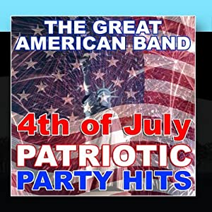 4th of July Patriotic Party Hits