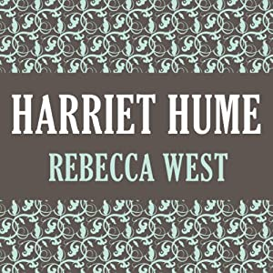 Harriet Hume | [Rebecca West]