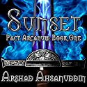 Sunset: Pact Arcanum, Book 1