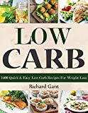 Low Carb: 1400 Quick & Easy Low Carb Recipes For Weight Loss (English Edition)