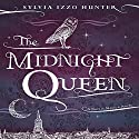 The Midnight Queen (       UNABRIDGED) by Sylvia Izzo Hunter Narrated by Julian Elfer