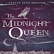 The Midnight Queen | Sylvia Izzo Hunter