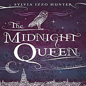 The Midnight Queen | [Sylvia Izzo Hunter]