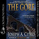 The Gore (       UNABRIDGED) by Joseph A. Citro Narrated by Chet Williamson