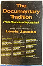 The Documentary Tradition: From Nanook to…