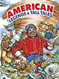 img - for American Legends and Tall Tales (Dover Classic Stories Coloring Book) book / textbook / text book