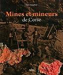 Mines et mineurs de Corse