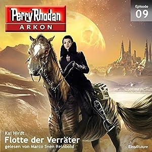 Flotte der Verräter (Perry Rhodan Arkon 9) Hörbuch