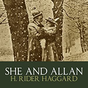 She And Allan | [H. Rider Haggard]