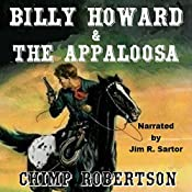 Billy Howard & the Appaloosa: Billy Howard Series, Book 3 | Chimp Robertson